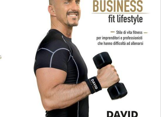 """Il personal trainer David pubblica il suo primo libro """"Business fit lifestyle"""" e ottiene un'intervista sul famoso magazine italiano """"Millionaire"""""""