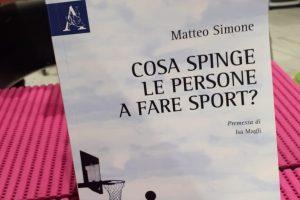 """""""Cosa spinge le persone a fare sport?"""" Ce lo spiega il Dottor Matteo Simone"""