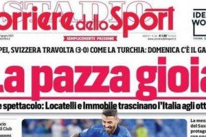 """L'apertura del Corriere dello Sport: sulla Nazionale: """"La pazza gioia"""""""