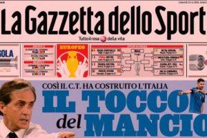 """L'apertura odierna de La Gazzetta dello Sport: """"Il tocco del Mancio"""""""